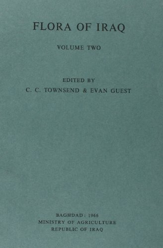 Flora of Iraq Volume 2 Introductory Taxonomic: E. Guest