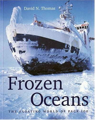 9780565091880: Frozen Oceans: The Floating World of Pack Ice