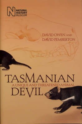 9780565092023: TASMANIAN DEVIL: A UNIQUE AND THREATENED ANIMAL (NATURAL HISTORY MUSEUM)
