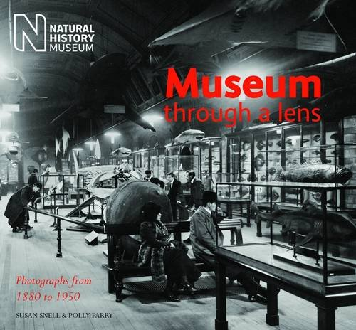 9780565092535: Museum Through a Lens: Photographs from the Natural History Museum 1880 to 1950