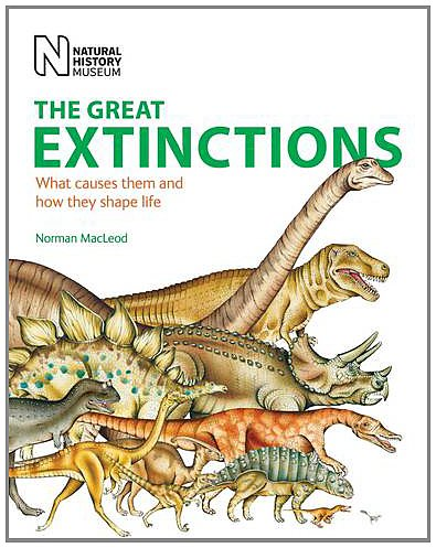 9780565092788: The Great Extinctions: What Causes Them and How They Shape Life