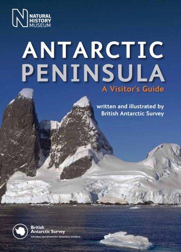 9780565093082: Antarctic Peninsula: A Visitor's Guide