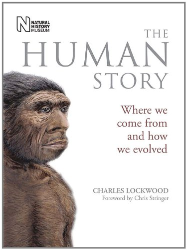 9780565093228: The Human Story: Where We Come from and How We Evolved
