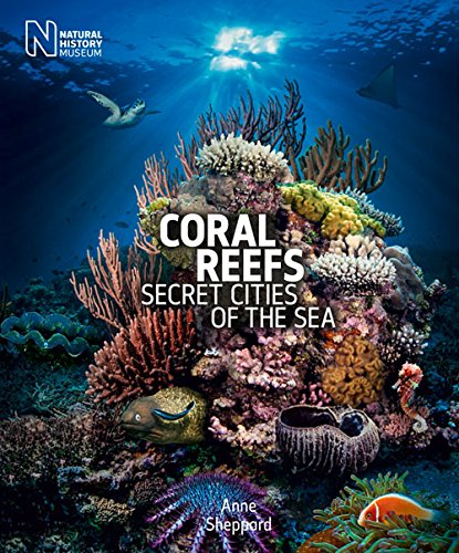 9780565093563: Coral Reefs: Secret Cities of the Sea