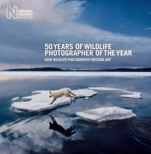 9780565093839: 50 Years of Wildlife Photographer of the Year: How Wildlife Photography Became Art