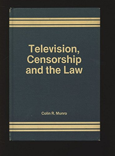 9780566001765: Television Censorship and the Law