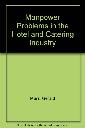 9780566002144: Manpower Problems in the Hotel and Catering Industry