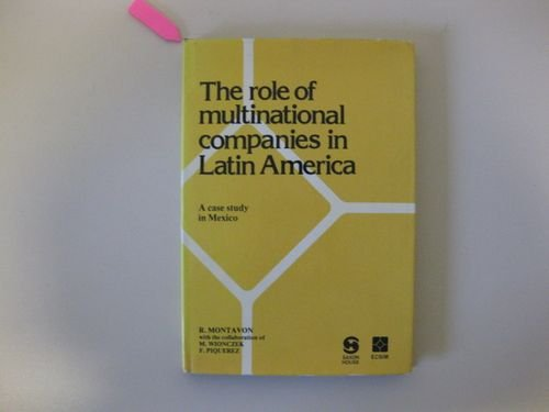 9780566002243: Role of Multinational Companies in Latin America: A Case Study in Mexico (ECSIM publications)