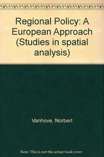 9780566002861: Regional Policy: A European Approach (Studies in spatial analysis)