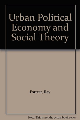 9780566004933: Urban Political Economy and Social Theory
