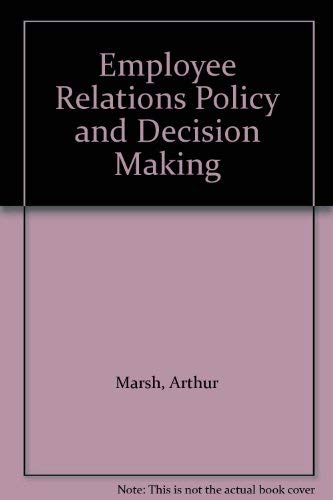 9780566005404: Employee Relations Policy and Decision Making