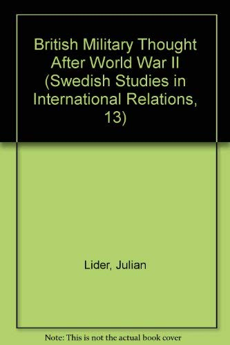 9780566006388: British Military Thought After World War II (Swedish Studies in International Relations, 13)