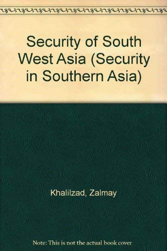 9780566006517: Security of South West Asia (Security in Southern Asia)