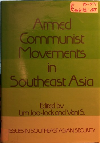 9780566006982: Armed Communist Movements in Southeast Asia (Issues in Southeast Asian security)