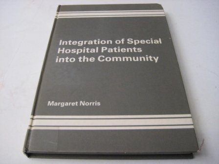 9780566007286: Integration of Special Hospital Patients into the Community