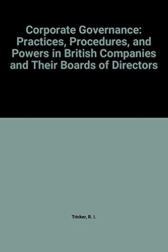 Corporate Governance: Practices, Procedures and Powers in: Tricker, R