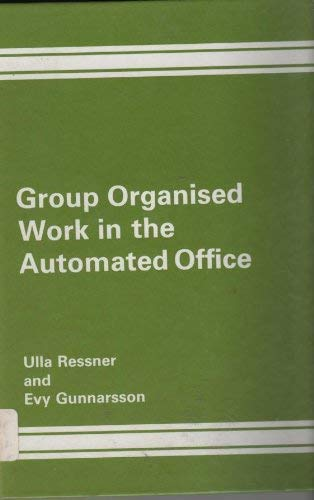Group Organized Work in the Automated Office