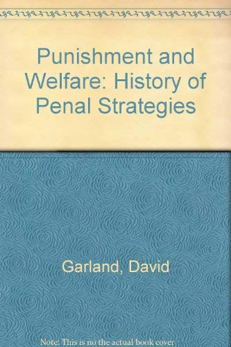 9780566008559: Punishment and Welfare: A History of Penal Strategies