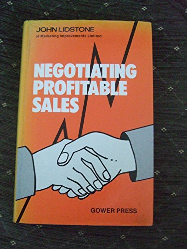 9780566020063: Negotiating Profitable Sales
