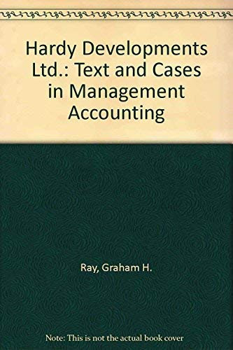 Hardy Developments Ltd.: Text and Cases in: Graham H. Ray