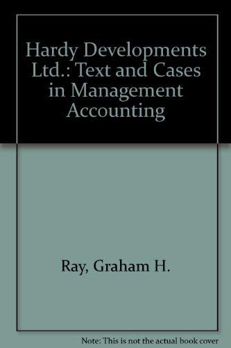 Hardy Developments Ltd.: Text and Cases in: Graham H. Ray,