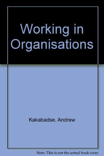 9780566024320: Working in Organizations