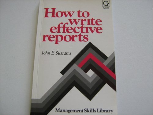 9780566024658: How to Write Effective Reports (Management skills library)