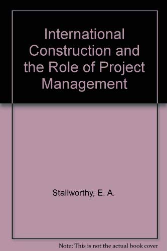 International Construction and the Role of Project Management