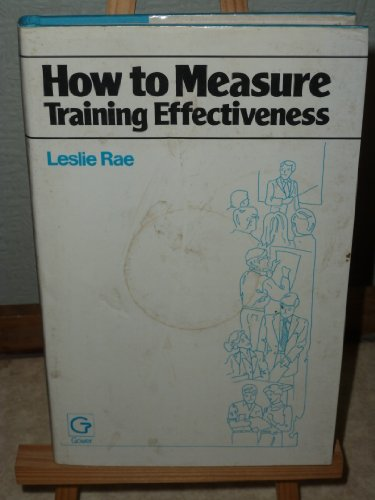 9780566025969: How to Measure Training Effectiveness
