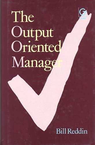 9780566027116: Output Oriented Manager