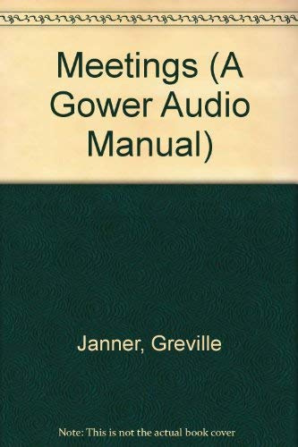 9780566027208: Meetings (A Gower Audio Manual)