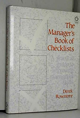 9780566027994: The Manager's Book of Checklists: A Practical Guide to Improve Your Managerial Skills