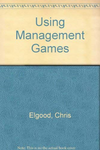 9780566028885: Using Management Games