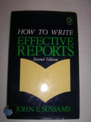 9780566029110: How to Write Effective Reports