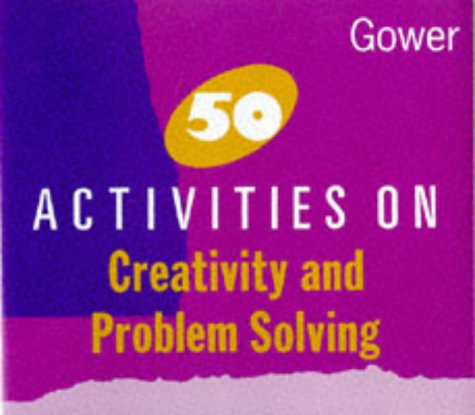 9780566029806: 50 Activities on Creativity and Problem Solving