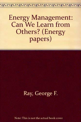 Energy Management. Can We Learn from Others?: Ray, George