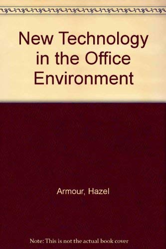 9780566050312: New Technology in the Office Environment