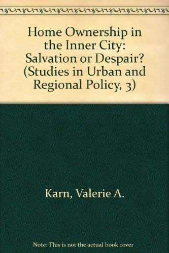 9780566050565: Home Ownership in the Inner City: Salvation or Despair? (Studies in Urban and Regional Policy, 3)