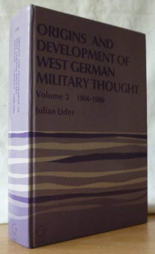 Origins and Development of West German Military Thought, 1966-1986