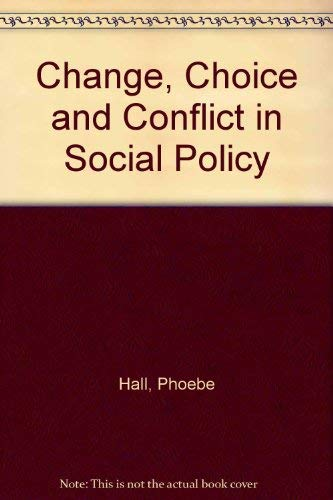 9780566053016: Change, Choice and Conflict in Social Policy