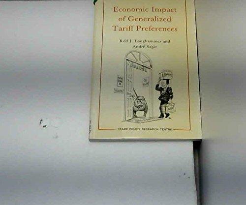 Economic Impact of Generalized Tariff Preferences (Thames Essays): Langhammer, Rolf J.