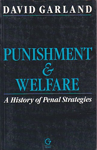 9780566054310: Punishment and Welfare: A History of Penal Strategies