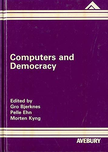 9780566054761: Computers and Democracy: A Scandinavian Challenge