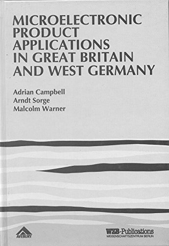 Microelectronic Product Applications in Great Britain and: Campbell, Adrian, Sorge,
