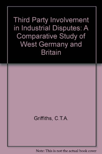 9780566070037: Third Party Involvement in Industrial Disputes: A Comparative Study of West Germany and Britain