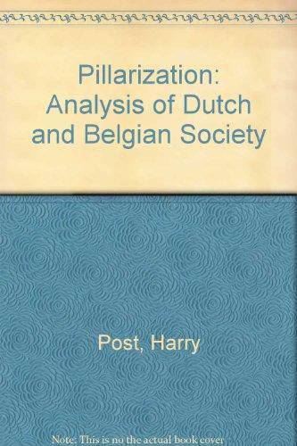9780566070266: Pillarization: An Analysis of Dutch and Belgian Society