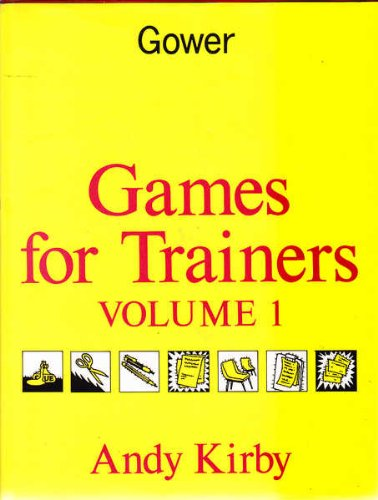 9780566072604: Games for Trainers: v. 1