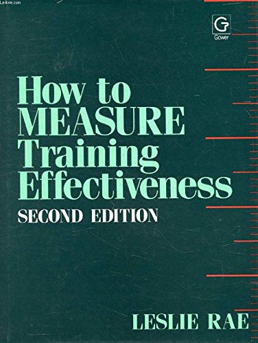 9780566072758: How to Measure Training Effectiveness