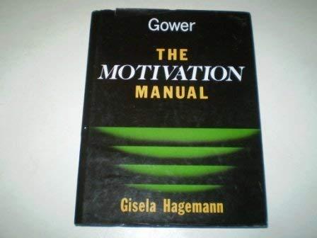 9780566072956: The Motivation Manual