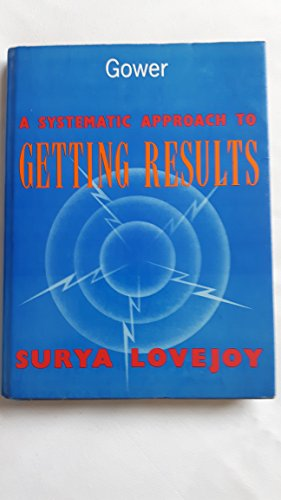 A Systematic Approach to Getting Results: Lovejoy, Surya